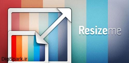 برنامه Resize Me برای تغییر اندازه و کیفیت عکس در گوشی اندروید